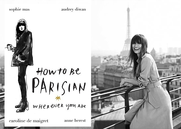 how-to-be-parisian-wherever-you-are